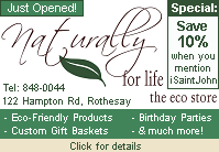 Naturally for Life - the eco store (NOW OPEN)! We offer an excellent selection of eco-friendly and fair-trade products, knowledge, and superior customer service!